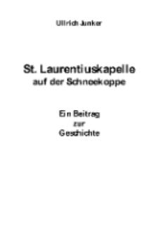 St. Laurentiuskapelle auf der Schneekoppe. Ein Beitrag zur Geschichte [Dokument elektroniczny]