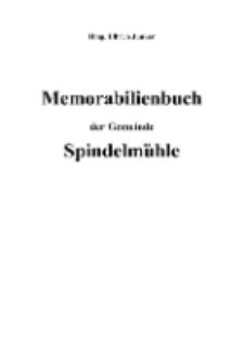 Memorabilienbuch der Gemeinde Spindelmühle [Dokument elektroniczny]