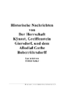 Historische Nachrichten von Der Herrschaft Kÿnast, Greiffenstein Giersdorf, und dem Allodial Guthe Boberröhrsdorff [Dokument elektroniczny]
