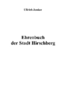 Ehrenbuch der Stadt Hirschberg[ Dokument elektroniczny]