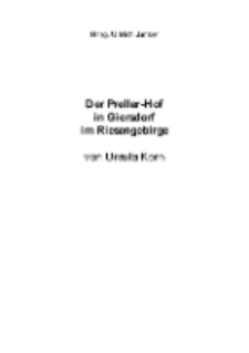 Der Preller-Hof in Giersdorf im Riesengebirge [Dokument elektroniczny]