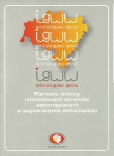 Interaktywna gmina : pierwszy ranking internetowych serwisów samorządowych w województwie dolnośląskim