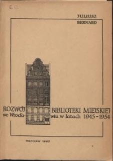Rozwój Biblioteki Miejskiej we Wrocławiu w latach 1945-1954