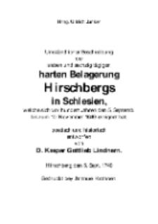 Umständlicher Beschreibung der sieben und sechzig tägigen harten Belagerung Hirschbergs in Schlesien, welche sich vor hundert Jahren den 5. Septemb. bis zum 10. November 1640. ereignet hat [Dokument elektroniczny]