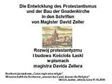 Rozwój protestantyzmu i budowa Kościoła Łaski na podstawie dzieł magistra Dawida Zellera [Dokument elektroniczny]