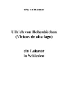 Ullrich von Hohenbüchen (Vlricus de alta fago): ein Lokator in Schlesien [Dokument elektroniczny]