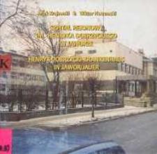 Szpital Rejonowy im. Henryka Dobrzyckiego w Jaworze = Henryk-Dobrzycki-Kraankenhaus in Jauer