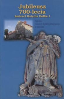 Jubileusz 700-lecia śmierci Księcia Bolka I patrona I Liceum Ogólnokształcącego w Jaworze