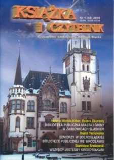Książka i Czytelnik : czasopismo bibliotekarzy Dolnego Śląska, 2009, nr 1