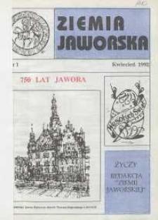 Ziemia Jaworska : miesięcznik samorządowy Ziemi Jaworskiej, 1992, nr 1