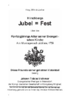 Hirschbergs Jubel = Fest über das Fünfzigjährige Alter seiner Evangelischen Kirche. Am Montage nach Jubilate, 1759 [Dokument elektroniczny]