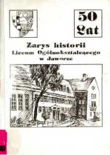 Zarys historii Liceum Ogólnokształcącego w Jaworze