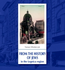 From the history of Jews in the Legnica Region [Dokument elektroniczny]