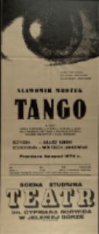 Tango - afisz premierowy [Dokument życia społecznego]