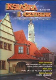 Książka i Czytelnik : czasopismo bibliotekarzy Dolnego Śląska, 2009, nr 2