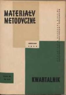 Materiały metodyczne : kwartalnik, R. XV, 1970, nr 3-4