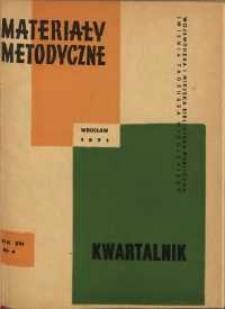 Materiały metodyczne : kwartalnik, R. XVI, 1971, nr 4