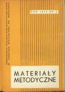 Materiały metodyczne : kwartalnik, R. XVIII, 1973, nr 3