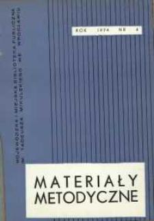 Materiały metodyczne : kwartalnik, R. [19], 1974, nr 4