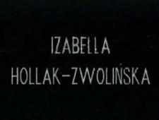 Izabella Hollak-Zwolińska. Grafika [Film]