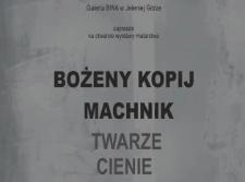 Bożena Kopij-Machnik. Twarze cienie [Film]