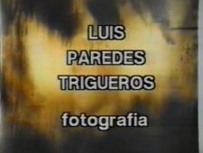 Luis Paredes Trigueros - Fotografia [Film]