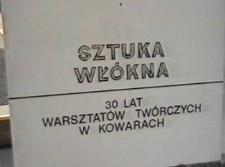 Sztuka włókna. 30 lat warsztatów tkackich w Kowarach [Film]