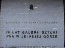 20 lat Galerii Sztuki BWA w Jeleniej Górze [Film]