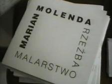 Marian Molenda. Rzeźba, malarstwo [Film]