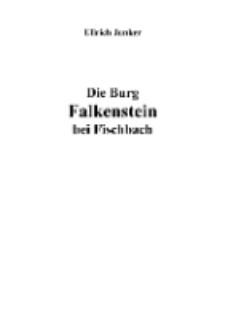 Die Burg Falkenstein bei Fischbach [Dokument elektroniczny]