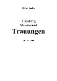 Flinsberg Standesamt Trauungen 1874 - 1930 [Dokument elektroniczny]