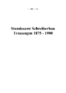 Standesamt Schreiberhau Trauungen 1875 - 1900 [Dokument elektroniczny]
