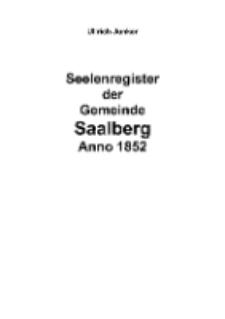 Seelenregister der Gemeinde Saalberg Anno 1852 [Dokument elektroniczny]