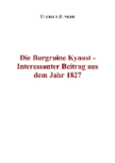 Die Burgruine Kynast - Interessanter Beitrag aus dem Jahr 1827 [Dokument elektroniczny]