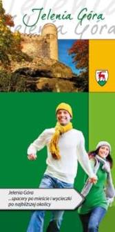 Jelenia Góra... spacery po mieście i wycieczki po najbliższej okolicy [Dokument elektroniczny]
