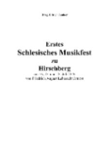 Erstes Schlesisches Musikfest zu Hirschberg am 16., l7. und 18. Juli 1876 [Dokument elektroniczny]
