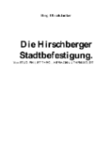 Die Hirschberger Stadtbefestigung [Dokument elektroniczny]