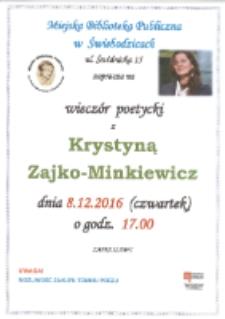 Wieczór Poetycki z Krystyną Zajko-Minkiewicz - plakat [Dokument Życia Społecznego]