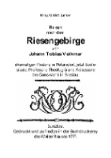 Reisen nach dem Riesengebirge von Johann Tobias Volkmar [Dokument elektroniczny]