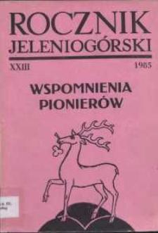 """Wspomnienia pionierów : dodatek specjalny """"Rocznika Jeleniogórskiego"""", T. 23 (1985)"""
