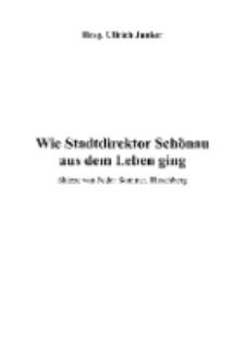 Wie Stadtdirektor Schönau aus dem Leben ging [Dokument elektroniczny]
