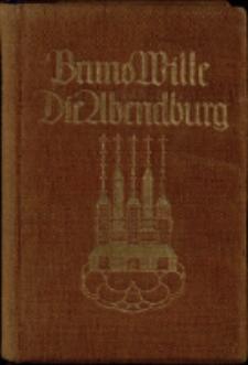Die Abendburg. Chronika eines Goldsuchers in zwölf Abenteuern