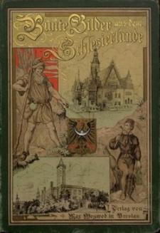 Bunte Bilder aus dem Schlesierlande. Bd. 1