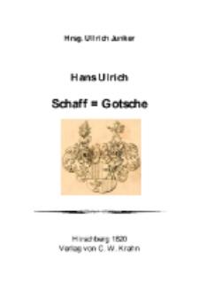 Hans Ulrich Schaff = Gotsche [Dokument elektroniczny]