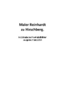 MalerReinhardt zuHirschberg. InSchlesischeProvinzialblätterAusgabe:März1794[Dokument elektroniczny]