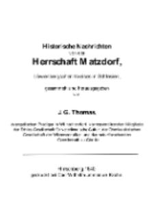 Historische Nachrichten von der Herrschaft Matzdorf, Löwenbergschen Kreises in Schlesien [Dokument elektroniczny]