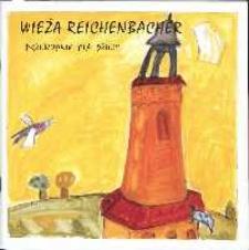 Wieża Reichenbacher : przewodnik dla dzieci : dla poznania historii miasta Görlitz dzieciom w Zgorzelcu i w Euroregionie Nysa - Aktionskreis für Görlitz