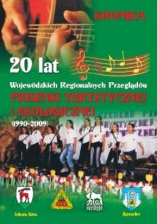 Kronika 20 lat Wojewódzkich (Regionalnych) Przeglądów Piosenki Turystycznej i Ekologicznej