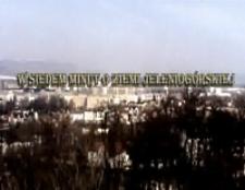 W siedem minut o Ziemi Jeleniogórskiej [Film]