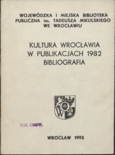 Kultura Wrocławia w publikacjach 1983-1984 : bibliografia